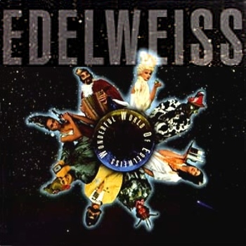 "Edelweiss ""Wonderful World Of Edelweiss"" 1992 год"
