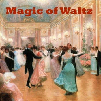 """Magic of waltz"""