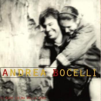 Andrea Bocelli - Il Mare Calmo Della Sera (1994)