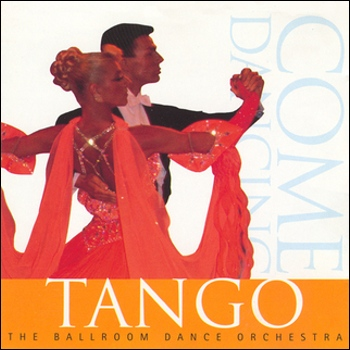 "The Ballroom Dance Orchestra ""Come Dancing Tango"" 1995 год"