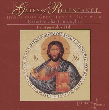 "Apostolos Hill ""The Gates Of Repentance. Hymns From Great Lent And Holy Week"" 2002 год"