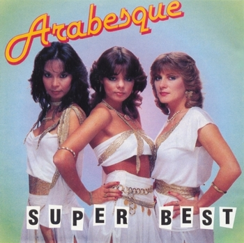 "Arabesque ""Super Best"""