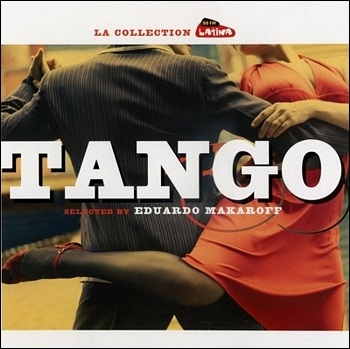 """La Selection Radio Latina Tango"" 2007 год"