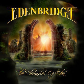 "Edenbridge ""The Chronicles of Eden (Disk 1)"" 2007 год"