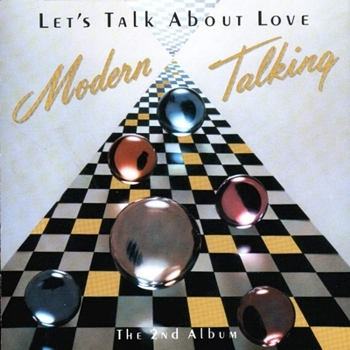"Modern Talking ""Let's talk about love"" 1985 год"