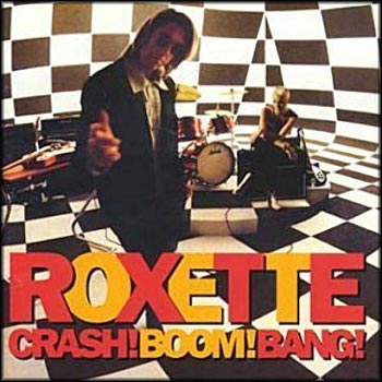 "Roxette ""Crash! Boom! Bang!"" 1994 год"