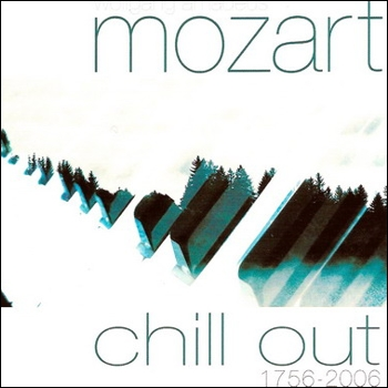 "Mozart ""Mozart Chill Out 1756-2006"" 2006 год"