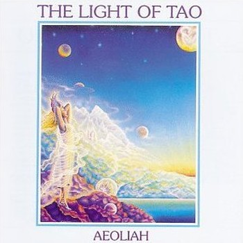 "Aeoliah ""The light of tao"" 1984 год"