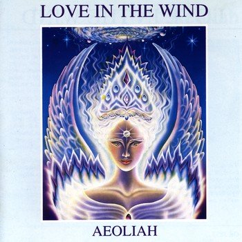 "Aeoliah ""Love in the wind"" 2000 год"