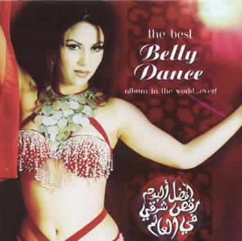"""The Best Belly Dance Album in the World Ever Vol.1"" 1999 год"