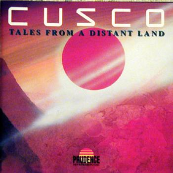 "Cusco ""Tales from a distant land"" 1987 год"