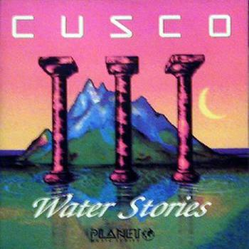 "Cusco ""Water stories"" 1990 год"