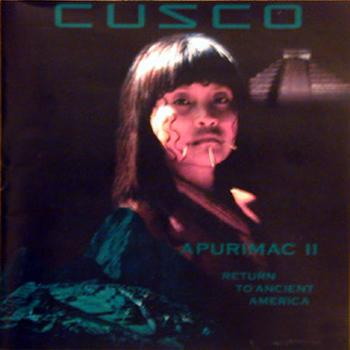 "Cusco ""Apurimac II - Return to ancient America"" 1994 год"