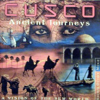 "Cusco ""Ancient journeys - A vision of new world"" 2000 год"