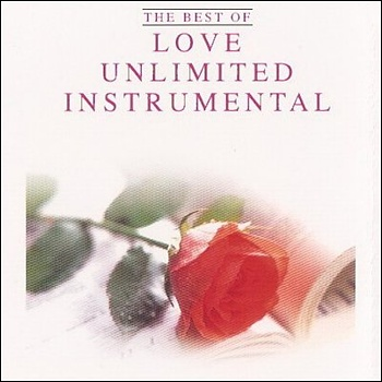 """The Best of Love Unlimited Instrumental"" 2006 год"