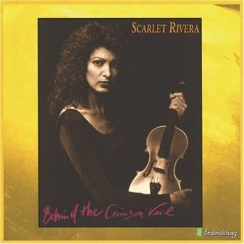 "Scarlet Rivera ""Behind the crimson veil"" 1996 год"
