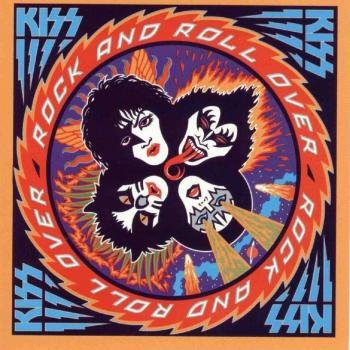 "KISS ""Rock And Roll Over (Remastered)"" 1976 год"