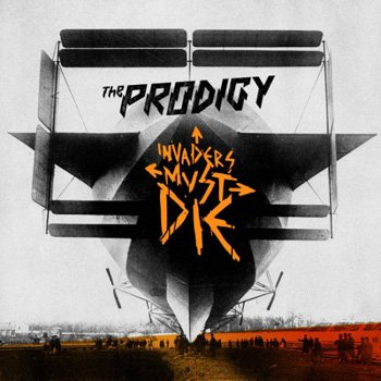 "The Prodigy ""Invaders Must Die"" 2009 год"