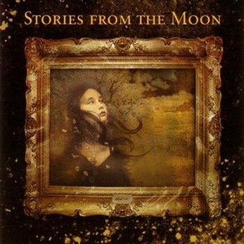 Stories From the Moon - Stories From the Moon 2006 год