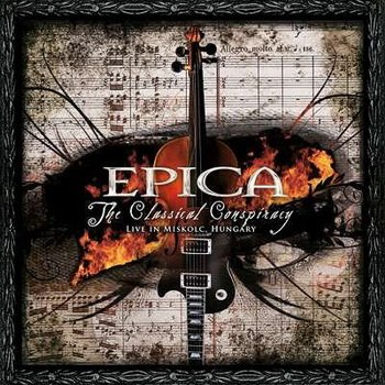 "Epica ""The Classical Conspiracy (Live)"" 2009 год"