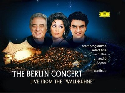 "Анна Нетребко, Placido Domingo, Rolando Villazon ""The Berlin Concert"" 2006 год"