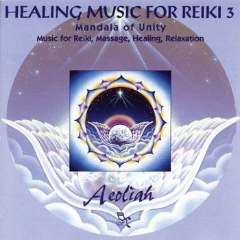 "Aeoliah ""Healing music for reiki. Vol. 3"" 2004 год"