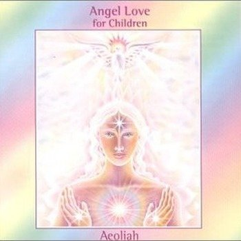 "Aeoliah ""Angel love for children"" 2000 год"