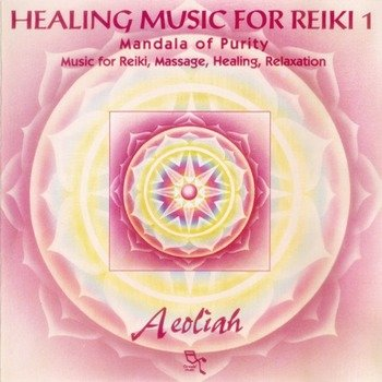 "Aeoliah ""Healing music for reiki. Vol. 1"" 2002 год"