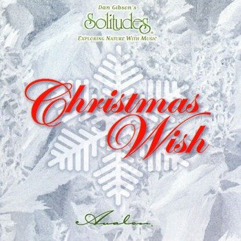 "Dan Gibson's Solitudes ""Christmas wish"" 1998 год"