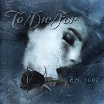 "To/Die/For ""Epilogue"" 2001 год"