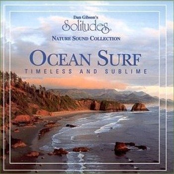 "Dan Gibson's Solitudes ""Ocean surf - Timeless and sublime"" 1995 год"