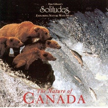 "Dan Gibson's Solitudes ""The nature of Canada"" 1995 год"