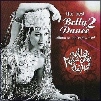 """The Best Belly Dance Album in the World Ever Vol. 2 "" 2000 год"