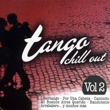 """Tango Chill Out. Vol. 2"" 2007 год"