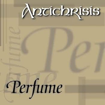 "Antichrisis ""Perfume"" 2001 год"