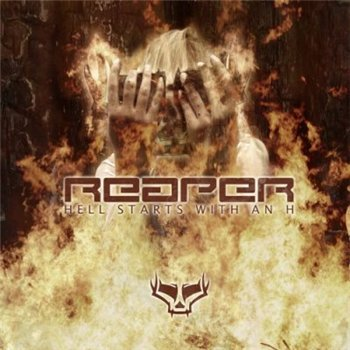 "Reaper ""Hell Starts With An H"" 2007 год"