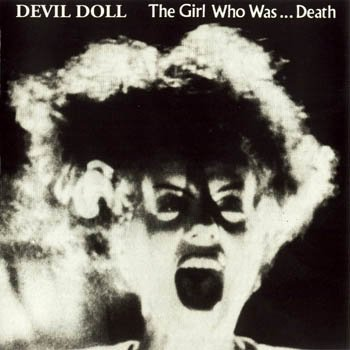"Devil Doll ""the Girl Who Was... Death"" 1989 год"
