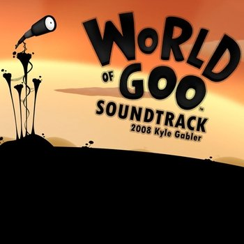 "Kyle Gabler ""World of goo OST"" 2009 год"
