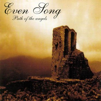 "EvenSong ""Path of the Angels"" 1999 год"