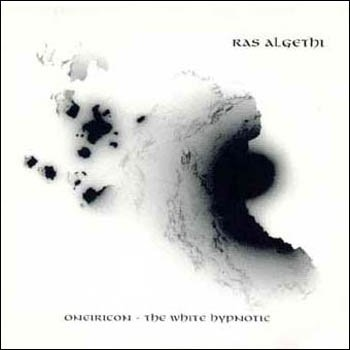 "Ras Algethi ""Oneiricon - the White Hypnotic"" 1995 год"