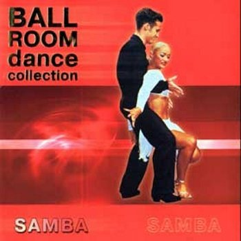 """Ballroom Dance Collection - Samba"" 2001 год"