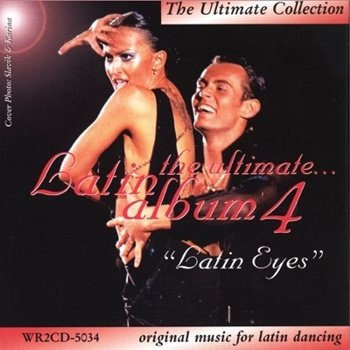 """The Ultimate Collection Latin Album 4"" 2002 год"