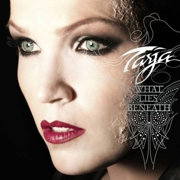 "Tarja Turunen ""What Lies Beneath (Deluxe Edition)"" 2010 год"