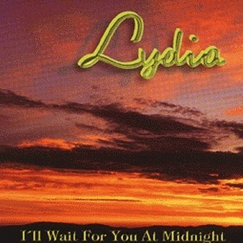 "Lydia ""I'll wait for you at midnight"" 1998 год"