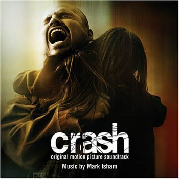 "Mark Isham ""Crash"" 2004 год"
