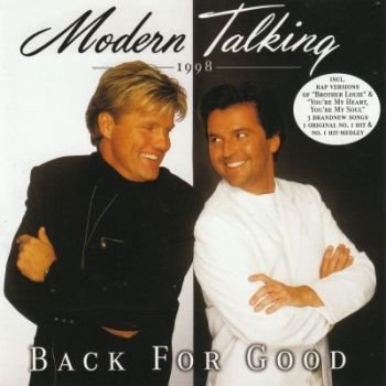 "Modern Talking ""Back For Good"" 1998 год"