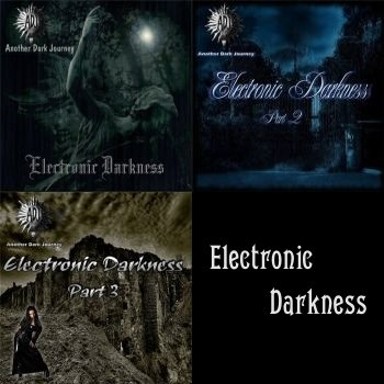 """Electronic Darkness 1-3"" 2006-2007 годы"
