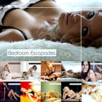 """Bedroom Escapades 1-10"" 2007-2010 годы"