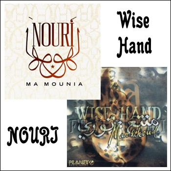 "Wise Hand feat Nouri ""Manschoud"", ""Ma Mounia"" 1998, 2004 годы"