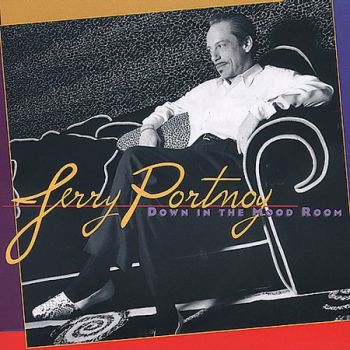 "Jerry Portnoy ""Down in the Mood Room"""